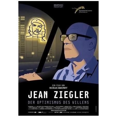 Jean Ziegler, l'optimisme de la volonté (édition allemande)