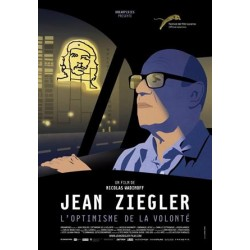Jean Ziegler, The Optimism Of Willpower (French Edition)