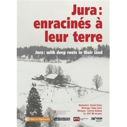 Jura : with deep roots in their land (Jura : enracinés à leur terre)
