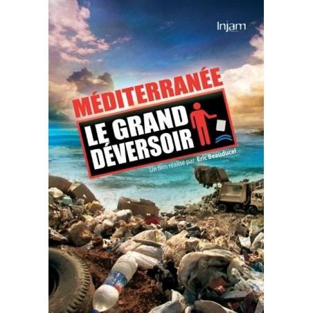Méditerranée - Le grand déversoir