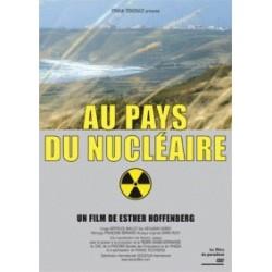 Au pays du nucléaire