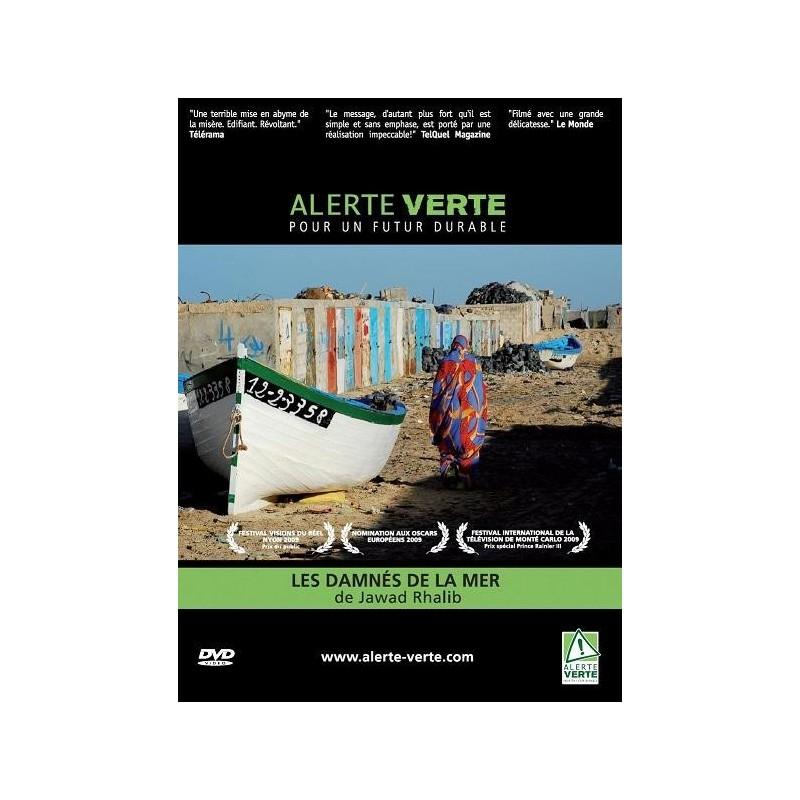 Alerte Verte: Les damnés de la mer