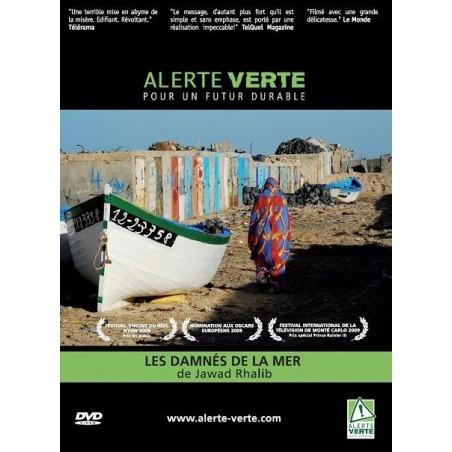 Alerte Verte : Les damnés de la mer