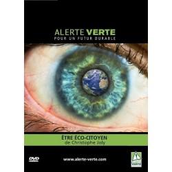 Alerte Verte: Etre éco-citoyen