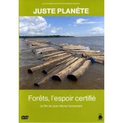 Forêt, l'espoir certifié