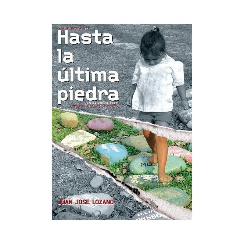 Hasta la última piedra (Jusqu'à la dernière pierre)