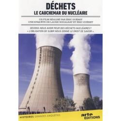 Déchets: le cauchemar du nucléaire